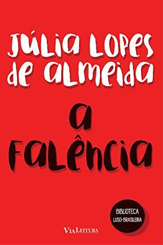A Falência: Coleção Biblioteca Luso-Brasileira
