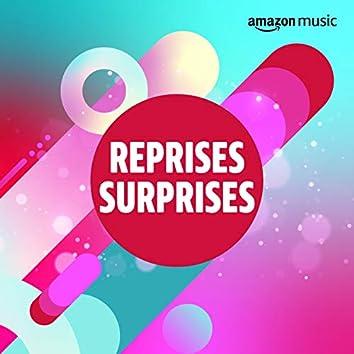 Reprises surprises