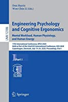 Engineering Psychology and Cognitive Ergonomics. Mental Workload, Human Physiology, and Human Energy: 17th International Conference, EPCE 2020, Held as Part of the 22nd HCI International Conference, HCII 2020, Copenhagen, Denmark, July 19–24, 2020, Proceedings, Part I (Lecture Notes in Computer Science, 12186)