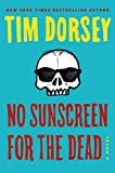 No Sunscreen for the Dead: A Novel (Serge Storms, 22)