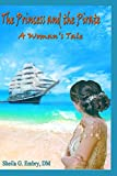 The Pirate and The Princess: A Woman's Tale
