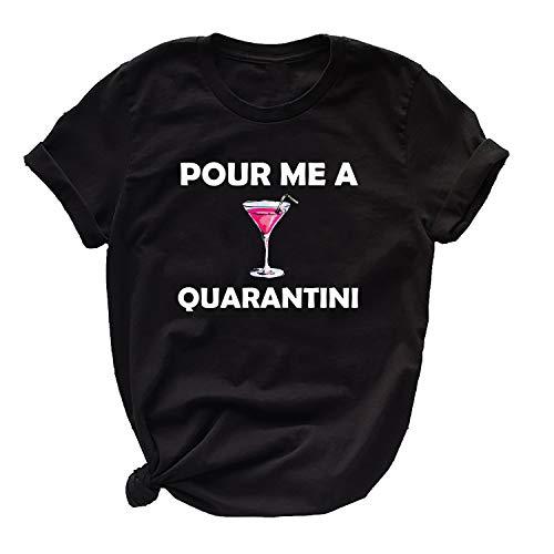 Miracle TM Women Graphic Black Tee Shirt - Adult Funny Pour Me A Quarentini Womens Shirt (L)