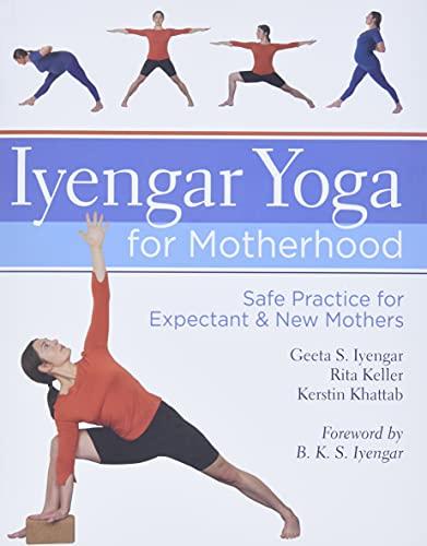 Iyengar, G: Iyengar Yoga for Motherhood