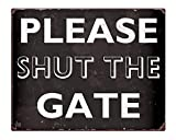 Sary buri Please Shut The Gate Rusty Effect Retro Sign Decoration 8' x 12' Aluminum Metal Tin Sign...