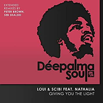 Giving You the Light (Extended Remixes by Peter Brown, Seb Skalski)