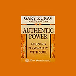 Authentic Power     Aligning Personality with Soul              By:                                                                                                                                 Gary Zukav,                                                                                        Michael Toms                               Narrated by:                                                                                                                                 Gary Zukav,                                                                                        Michael Toms                      Length: 51 mins     8 ratings     Overall 4.4
