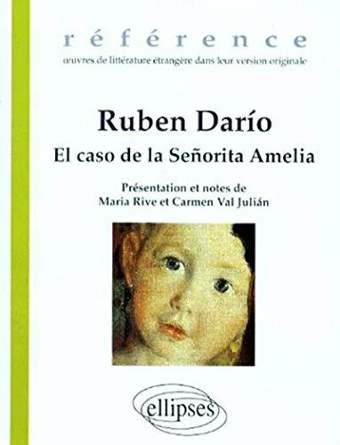 El caso de la señorita Amelia: Suivi de Cuento de Pascuas, et Huitzilopoxtli, leyenda mexicana