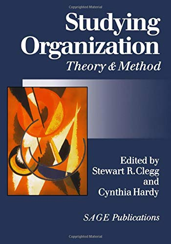 Studying Organization: Theory and Method (Handbook of...