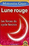 Lune rouge - Les forces du cycle féminin - MACRO EDITIONS - 22/05/2013