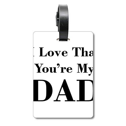 Etiqueta de identificación para Maleta con Texto en inglés You'Re My Dad Father's Festival, para identificación de turistas