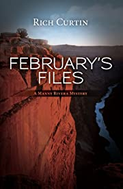 February's Files (Manny Rivera Mystery Series Book 2)
