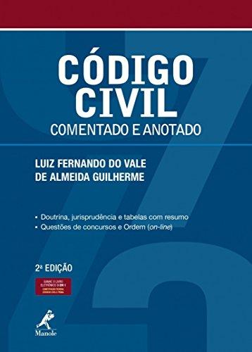 Código civil: Comentado e anotado