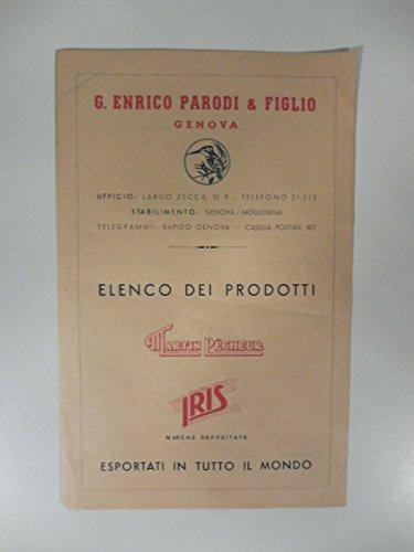 G. Enrico Parodi & Figlio, Genova. Elenco dei prodotti. Listino prezzi tonno, olive...