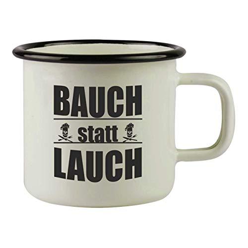 Camping Becher Tasse aus Emaille mit Fun Spruch Bauch statt Lauch