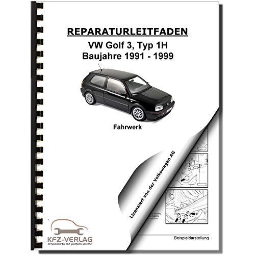 VW Golf 3 Typ 1H 1991-1999 Fahrwerk Achsen Lenkung Bremsen Reparaturanleitung