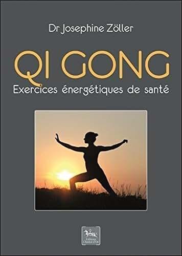 Qi gong - Exercices énergétiques de santé