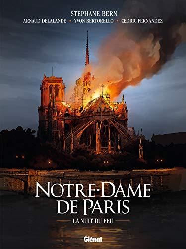 Notre-Dame de Paris: La nuit du feu