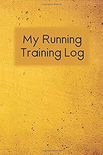 My Running Training Log: Gold Grunge Cover Workout Journal, Running for Beginners Training Log, Runner's Journal, Race Sch...