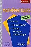 Mathématiques avec fiches de travaux dirigés et de travaux pratiques d'informatique, 1ère L