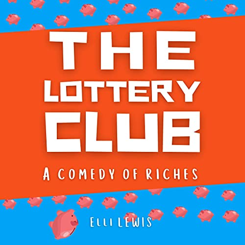 The Lottery Club Audiobook By Elli Lewis cover art