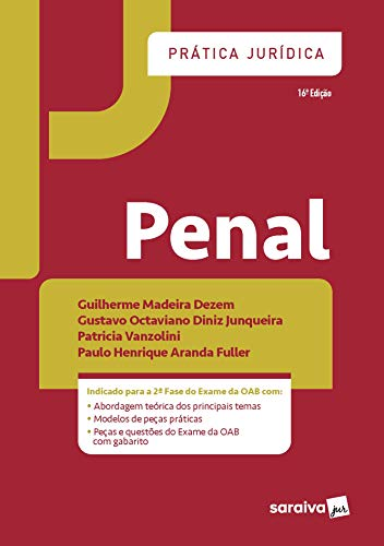 Prática Jurídica Penal - 16 ª Edição 2021