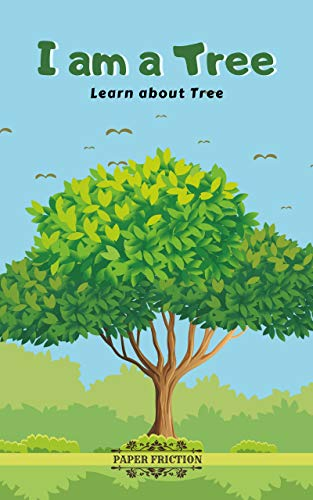 I Am a Tree: Learn About Tree | Teach About Trees to Your Kids | Children's Book About Tree