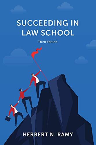 Succeeding in Law School, Third Edition