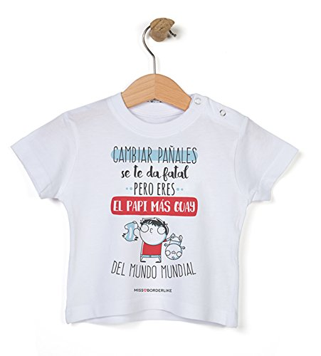 Missborderlike - Camiseta Manga Corta 12 a 18 - Cambiar pañales se te da Fatal Pero Eres el Papi más Guay del Mundo Mundial