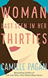 WOMAN LAST SEEN IN HER THIR 7D - Camille Pagán