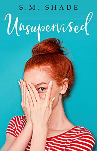 Unsupervised (Slumming It Book 1)