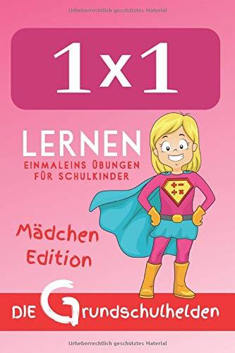 1x1 lernen: Einmaleins Übungen für Schulkinder - Mädchen Edition