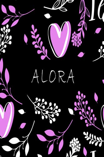 ALORA: Personalized Name Journal for ALORA, Cute Lined Notebook with Pink flower, Black Cover, notebook Blank Lined Writing Pages Journal with Personalized Name 6x9, 110 pages