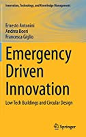 Emergency Driven Innovation: Low Tech Buildings and Circular Design (Innovation, Technology, and Knowledge Management)