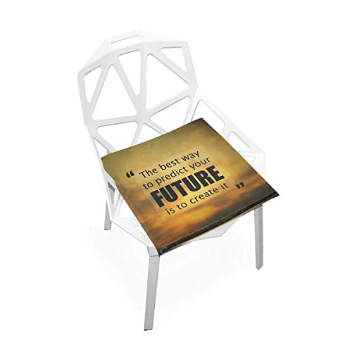 SLHFPX Seat Cushion The Best Way to Predict Future is Create It Chair Cushion Offices Butt Chair Pads Square Wheelchairs Mat for Kitchens