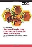 Evaluación de tres concentraciones de miel de abejas: en el tratamiento de mastitis subclínica bovina