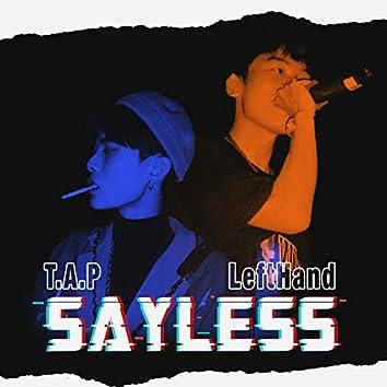 Sayless (feat. LeftHand)