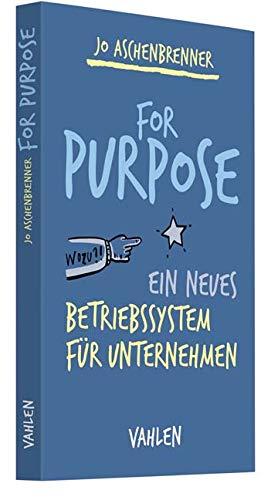 For Purpose: Ein neues Betriebssystem für Unternehmen