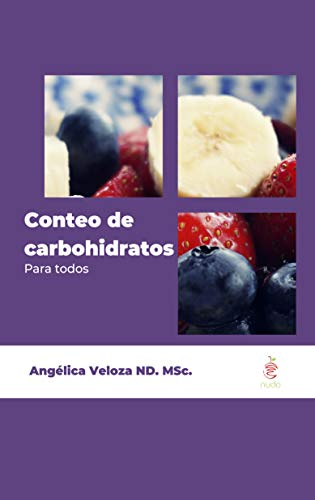 Conteo de Carbohidratos Para Todos (Spanish Edition)