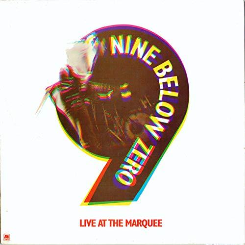 Live At The Marquee - Nine Below Zero LP