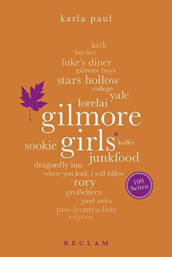 Gilmore Girls. 100 Seiten (Reclam 100 Seiten)