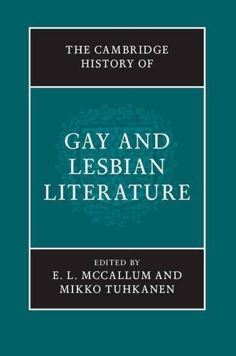 Compare Textbook Prices for The Cambridge History of Gay and Lesbian Literature  ISBN 9781107035218 by McCallum, E. L.,Tuhkanen, Mikko