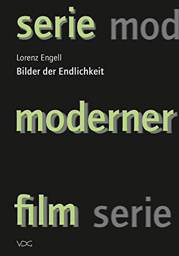 Bilder der Endlichkeit (serie moderner film 5)