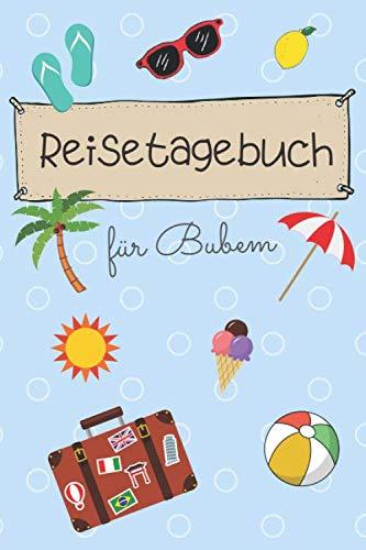 Reisetagebuch: für Buben. Das linierte Notizbuch ca. A5 Format. Für deine Reiserinnerungen speziell für Jungs, die im Sommer viele Abenteuer erleben.