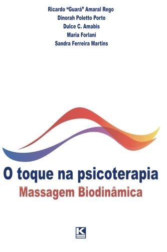 O Toque na Psicoterapia. Massagem Biodinâmica