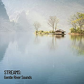 Streams: Gentle River Sounds