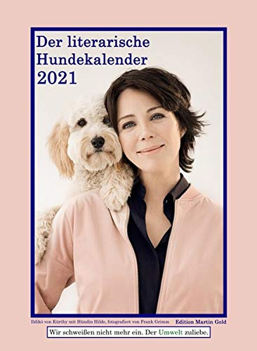Der literarische Hundekalender 2021: Literarischer Wochenkalender