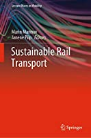 Sustainable Rail Transport (Lecture Notes in Mobility)