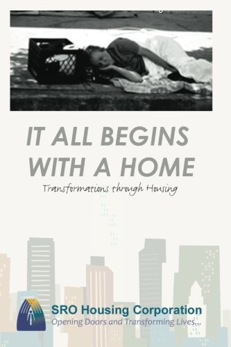 It All Begins With a Home: Transformations Through Housing