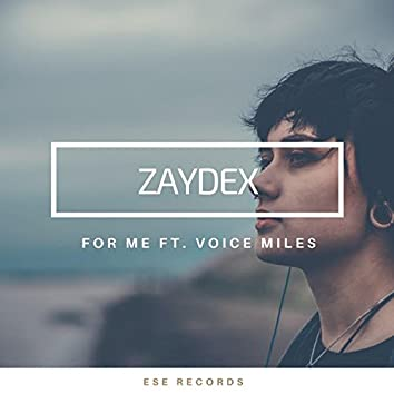 For Me Ft, Voice Miles