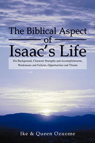 The Biblical Aspect of Isaac